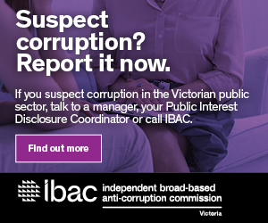 Suspect corruption? Report it now. If you suspect corruption in the Victorian public sector, talk to a manager, your Public Interest Disclosure Coordinator or call IBAC.